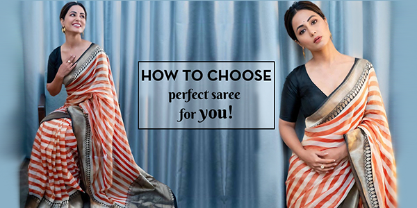 Perfect Saree For Your Body Type