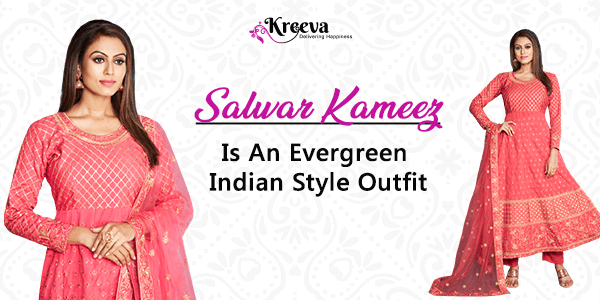 Styles Of Salwar Kameez Dress