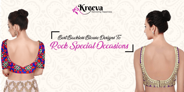 Backless Blouses Designs To Rock Special Occasions