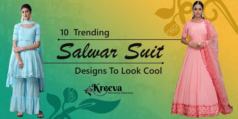 Trending Salwar suit Designs