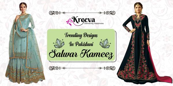 Top 10 Most Trending Designs In Pakistani Salwar Kameez