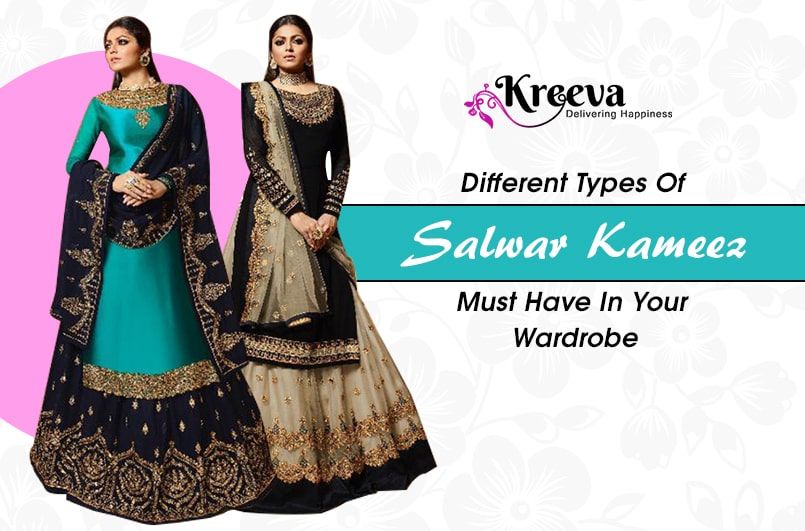 Different Types Of Salwar Kameez Must Have In Your Wardrobe