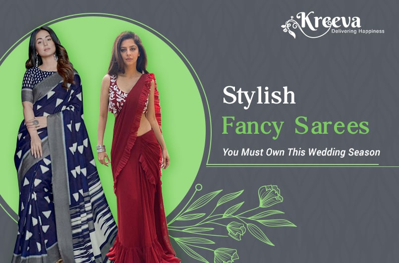 Stylish Fancy Sarees You Must Own This Wedding Season