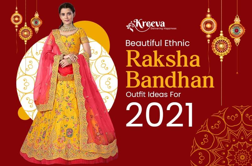 Beautiful Ethnic Raksha Bandhan Outfit Ideas For 2021