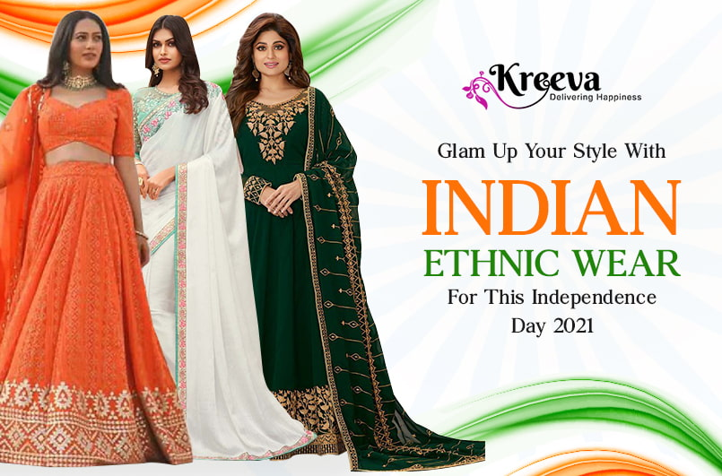 Indian Ethnic Wear For This Independence Day 2021