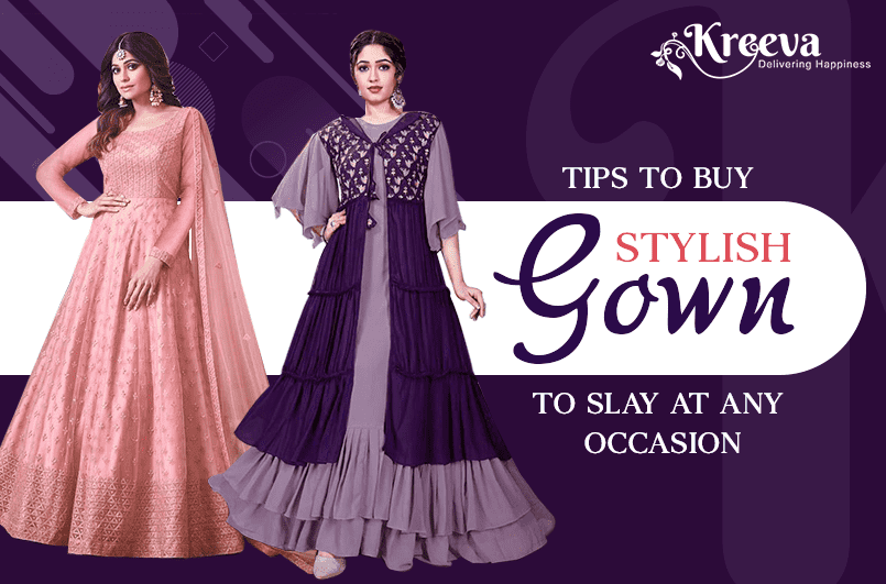 Tips To Buy Stylish Gown