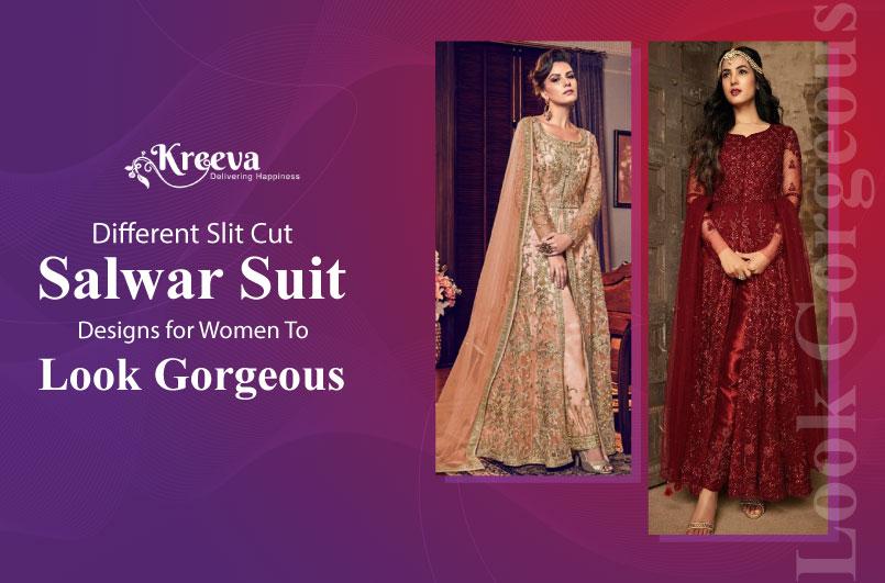 5 Popular Types Of Slit Cut Salwar Suit Design For Stylish Look