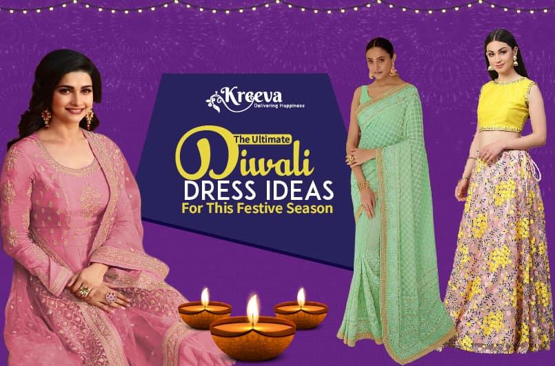 Top 6 Amazing Womens Ethnic Diwali Dress Ideas 2021